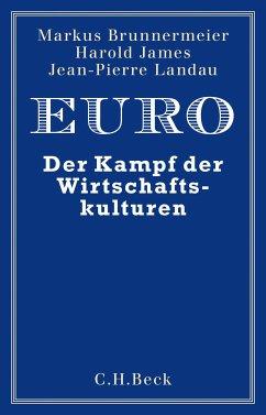 Euro (eBook, PDF) - Landau, Jean-Pierre; James, Harold; Brunnermeier, Markus K.