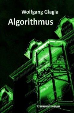 Algorithmus / Richard Tackert Bd.8 - Glagla, Wolfgang
