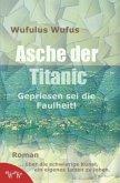 Asche der Titanic