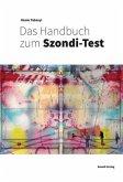 Das Handbuch zum Szondi-Test