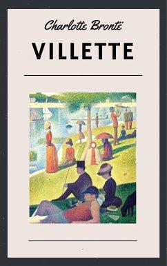 Charlotte Brontë - Villette (Classic Books) (eBook, ePUB) - Brontë, Charlotte