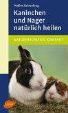 Kaninchen und Nager natürlich heilen (eBook, ePUB)
