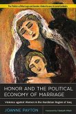 Honor and the Political Economy of Marriage: Violence Against Women in the Kurdistan Region of Iraq