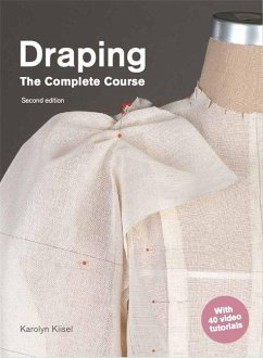 Draping: The Complete Course - Kiisel, Karolyn