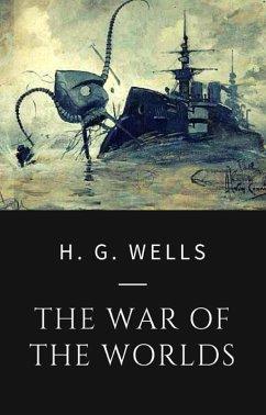 H. G. Wells - The War of the Worlds (eBook, ePUB) - Wells, H. G.