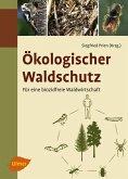 Ökologischer Waldschutz (eBook, ePUB)