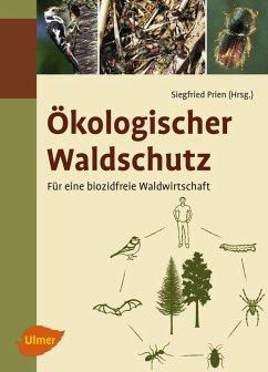 Ökologischer Waldschutz (eBook, ePUB) - Prien, Siegfried