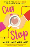 Our Stop (eBook, ePUB)