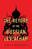 The Return of the Russian Leviathan