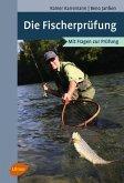 Die Fischerprüfung (eBook, ePUB)