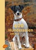 400 Hunderassen von A-Z (eBook, ePUB)
