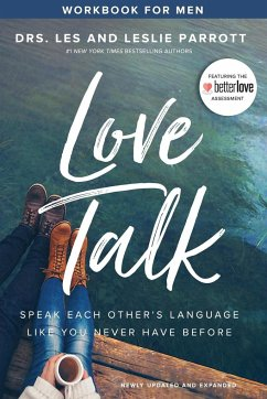 Love Talk Workbook for Men: Speak Each Other´s Language Like You Never Have Before