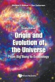 Origin and Evolution of the Universe: From Big Bang to Exobiology (Second Edition)