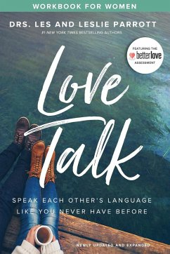 Love Talk Workbook for Women: Speak Each Other´s Language Like You Never Have Before