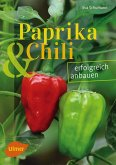 Paprika und Chili erfolgreich anbauen (eBook, ePUB)