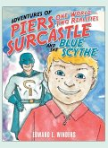 Adventures of Piers Surcastle and the Blue Scythe