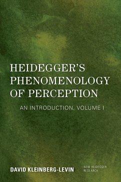 Heidegger's Phenomenology of Perception - Kleinberg-Levin, David