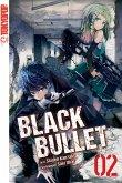 Black Bullet - Light Novel, Band 2 (eBook, ePUB)