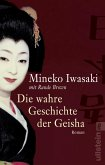 Die wahre Geschichte der Geisha (eBook, ePUB)