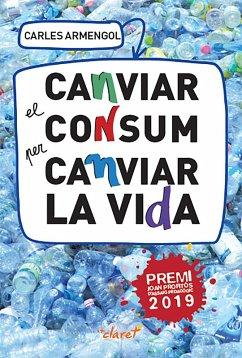 Canviar el consum per canviar la vida (eBook, ePUB)