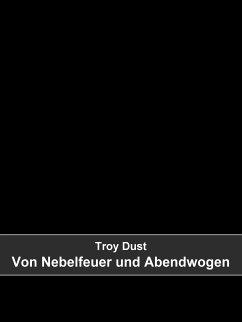Von Nebelfeuer und Abendwogen (eBook, ePUB)