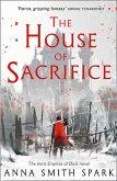 The House of Sacrifice (Empires of Dust, Book 3) (eBook, ePUB)