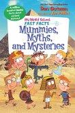 My Weird School Fast Facts: Mummies, Myths, and Mysteries (eBook, ePUB)