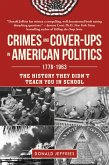 Crimes and Cover-ups in American Politics (eBook, ePUB)