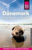 Reise Know-How Reiseführer Dänemark - Ostseeküste und Fünen (eBook, PDF)