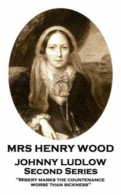 Johnny Ludlow - Second Series (eBook, ePUB) - Wood, Mrs Henry