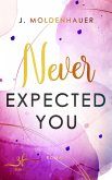 Never Expected You (eBook, ePUB)