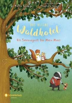 Ein Sommergast für Mona Maus / Das kleine Waldhotel Bd.4 (eBook, ePUB) - George, Kallie