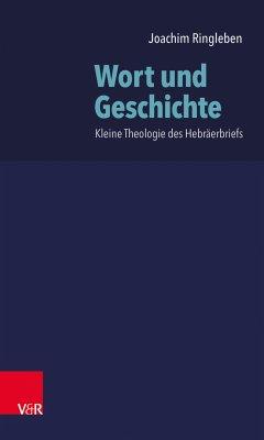 Wort und Geschichte (eBook, PDF) - Ringleben, Joachim