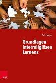 Grundlagen interreligiösen Lernens (eBook, PDF)