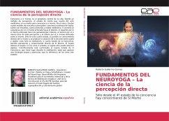 FUNDAMENTOS DEL NEUROYOGA - La ciencia de la percepción directa