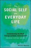 The Social Self and Everyday Life (eBook, ePUB)