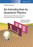 An Introduction to Quantum Physics (eBook, ePUB)