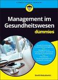 Management im Gesundheitswesen für Dummies (eBook, ePUB)
