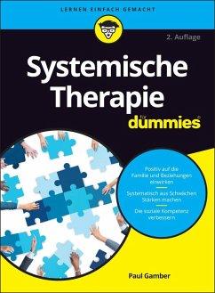 Systemische Therapie für Dummies (eBook, ePUB) - Gamber, Paul