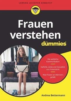 Frauen verstehen für Dummies (eBook, ePUB) - Bettermann, Andrea