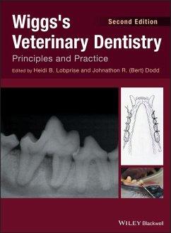 Wiggs's Veterinary Dentistry (eBook, ePUB)