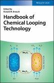 Handbook of Chemical Looping Technology (eBook, ePUB)