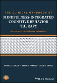 The Clinical Handbook of Mindfulness-integrated Cognitive Behavior Therapy (eBook, ePUB)