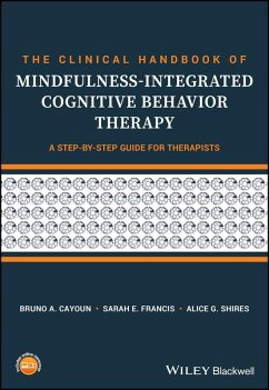The Clinical Handbook of Mindfulness-integrated Cognitive Behavior Therapy (eBook, ePUB) - Francis, Sarah E.; Shires, Alice G.; Cayoun, Bruno A.