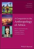 A Companion to the Anthropology of Africa (eBook, ePUB)
