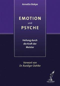 Emotion und Psyche (eBook, ePUB) - Bokpe, Annette