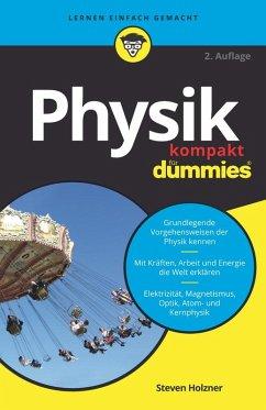 Physik kompakt für Dummies (eBook, ePUB) - Holzner, Steven