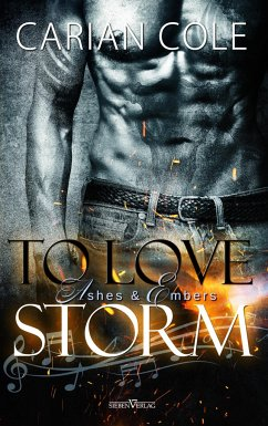 To Love Storm / Ashes & Ambers Bd.1