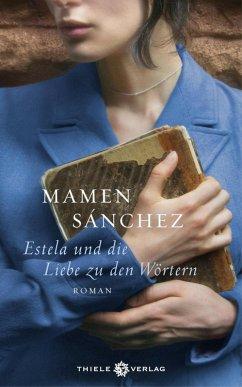Estela und die Liebe zu den Wörtern (eBook, ePUB) - Sánchez, Mamen