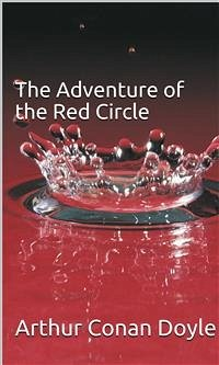 The Adventure of the Red Circle (eBook, ePUB)